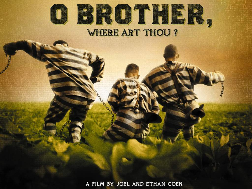 O Brother, Where Art Thou Movie Poster Meanwhile Movie Oh Brother